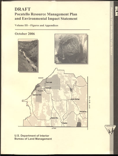Draft Pocatello Resource Management Plan and Environmental Impact Statement Volumes 1-3, October 2006 (3 volumes)
