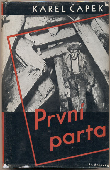 Prvni Parta [The First Rescue Party]. Karel Capek.