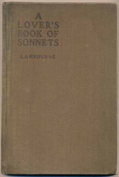 A Lover's Book of Sonnets. Alfred Lambourne.