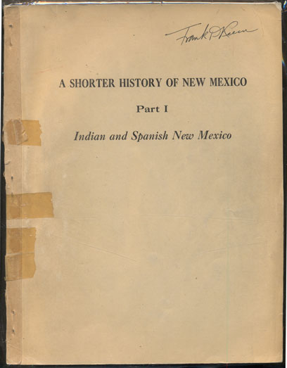 A Shorter History of New Mexico Part 1 and Part II (2 volumes). Charles F. Coan.