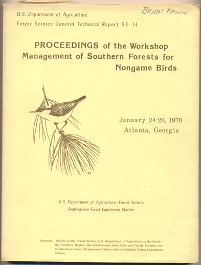 Proceedings of the Workshop Management of Southern Forests for Nongame Birds January 24-26, 1978, Atlanta, Georgia. Richard M. DeGraaf, Technical Coordinator.
