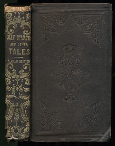 May Martin, and Other Tales of the Green Mountains. Daniel P. Thompson.