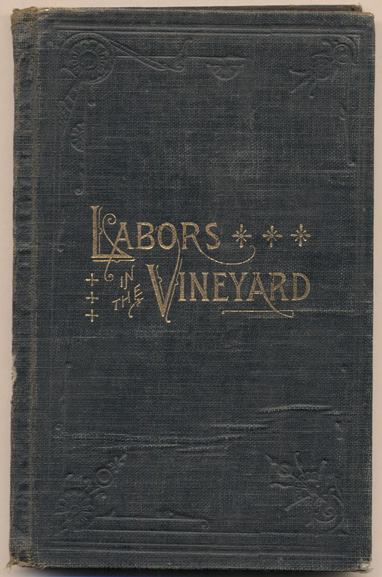 Labors in the Vineyard: Twelfth Book of the Faith-Promoting Series