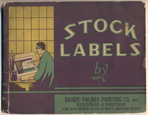 Stock Labels by Brady-Palmer Printing Co., Inc. Designers and Printers