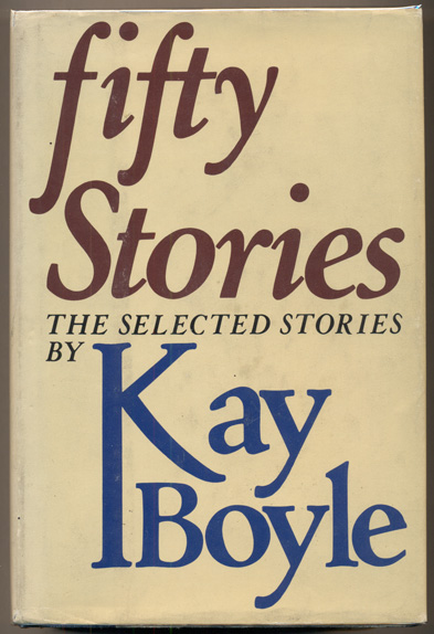 Fifty Stories. Kay Boyle.