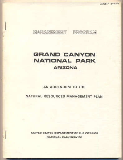 Management Program- An Addendum to the Natural Resources Management Plan for Grand Canyon National Park