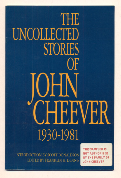 The Uncollected Stories of John Cheever. John Cheever, Franklin H. Dennis.