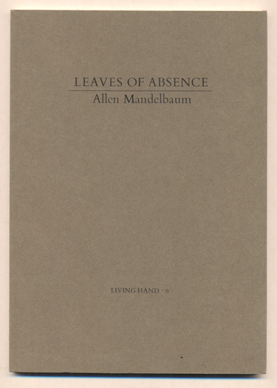 Leaves of Absence. Allen Mandelbaum.