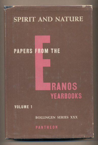 Spirit and Nature: Papers from the Reanos Yearbooks. Joseph Campbell.