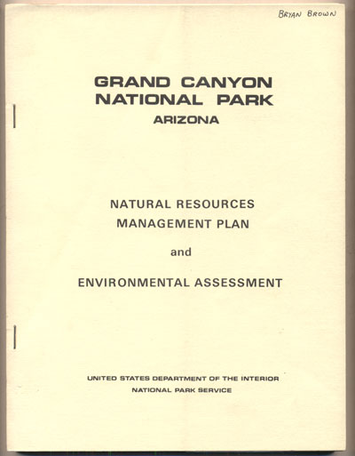 Natural Resources Management Plan and Environmental Assessment, Grand Canyon National Park, Arizona