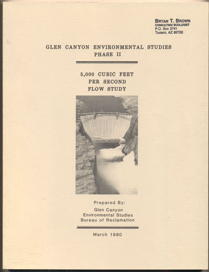 Glen Canyon Environmental Studies Phase II: 5,000 Cubic Feet Per Second Flow Study