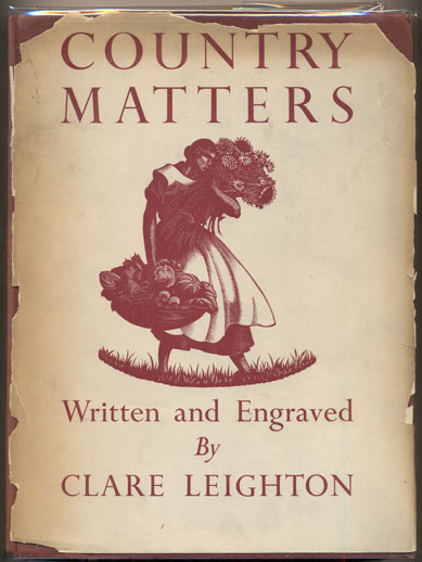 Country Matters. Clare Leighton.