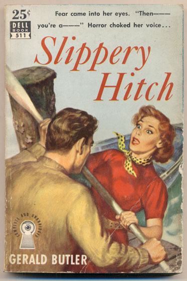 Slippery Hitch. Gerald Butler.