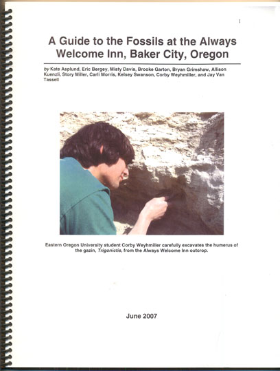 A Guide to the Fossils at the Always Welcome Inn, Baker City, Oregon. Kate Asplund, Eric Bergey, Misty Davis.