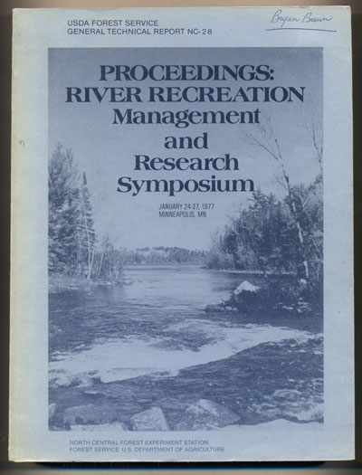 Proceedings: Symposium River Recreation Management and Research January 24-27, 1977, Minneapolis, Minnesota