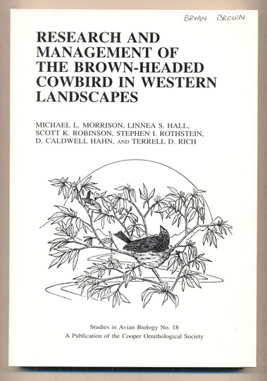 Research and Management of the Brown-Headed Cowbird in Western Landscapes. Michael L. Morrison, Scott K. Robinson Linea S. Hall.