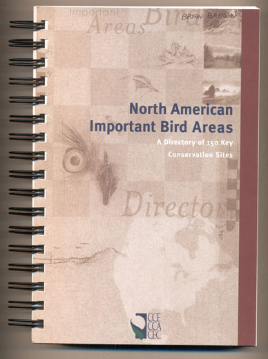 North American Important Bird Areas: A Directory of 150 Key Conservation Sites