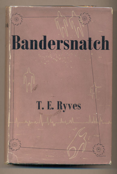 Bandersnatch. T. E. Ryves.