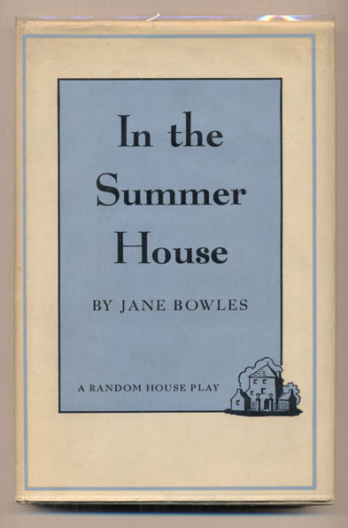 In the Summer House. Jane Bowles.