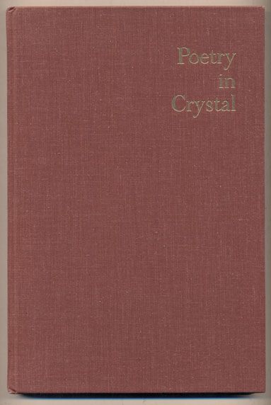 Poetry in Crystal: Interpretations in crystal of thirty-one new poems by contemporary American poets. Robinson Jeffers, Steuben Glass.