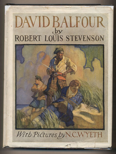 David Balfour: Being Memoirs of the Further Adventures of David Balfour at Home and Abroad. Robert Louis Stevenson.