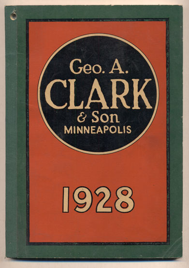 Geo. A. Clark & Son Well Supply Catalog No. 128, 1928- Wholesale