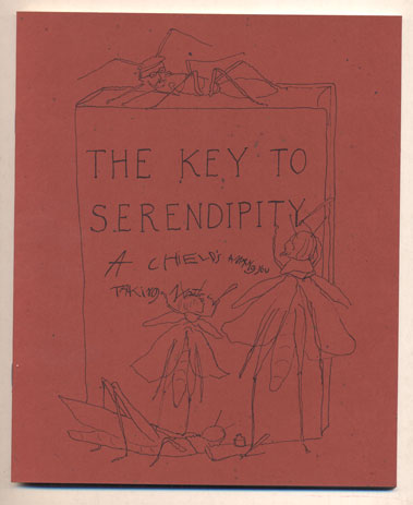 The Key to Serendipity: Volume One How to Buy Books From Peter B. Howard. Three Grasshoppers, Ian Jackson, Ann Arnold, the assistance of Arnold Aldus Jackson.