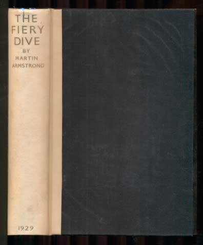 The Fiery Dive and Other Stories. Martin Armstrong.