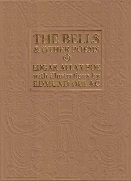The Bells and other Poems. Edgar Allan Poe, Edmund Dulac.