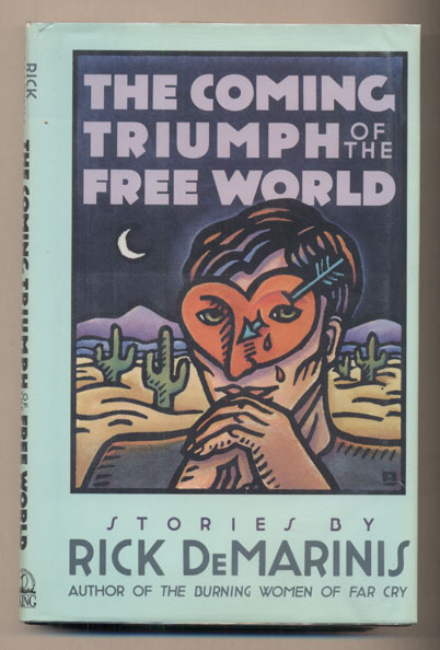 The Coming Triumph of the Free World. Rick DeMarinis.