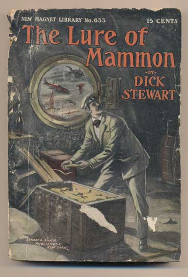 The Lure of Mammon: Or, A Battle for Treasure. Dick Stewart.
