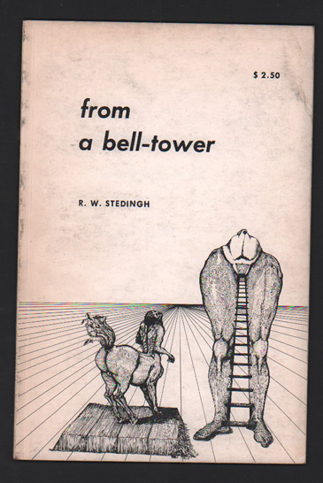 From a Bell-Tower: Poems. R. W. Stedingh.