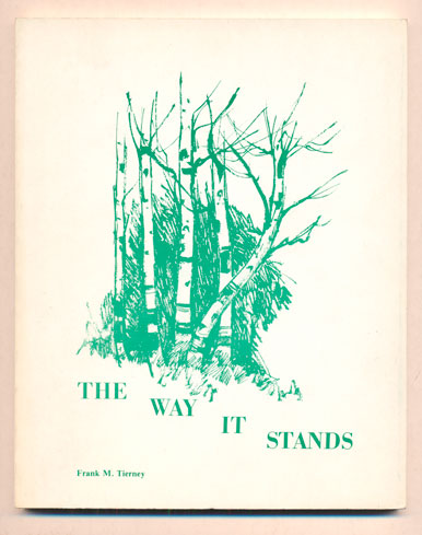 The Way It Stands. Frank M. Tierney.