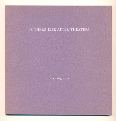 Is There Life After Theater? Nancy Stegmayer.