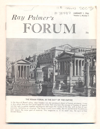 Forum (118 issues of Ray Palmer's Forum). Ray Palmer.