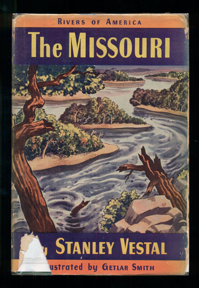 The Missouri. Stanley Vestal.