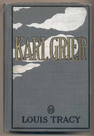 Karl Grier: The Strange Story of a Man with a Sixth Sense. Louis Tracy.