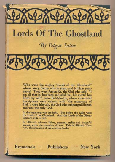 The Lords of the Ghostland: A History of the Ideal. Edgar Saltus.