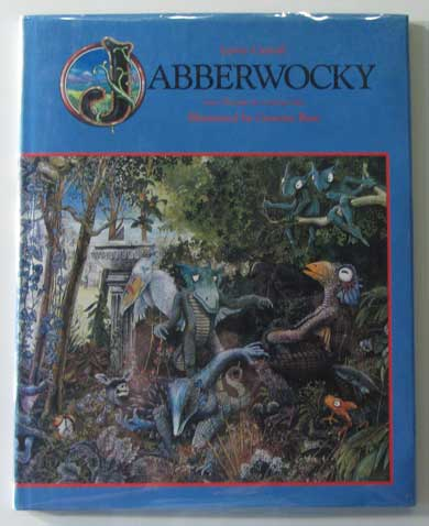 Jabberwocky from Through the Looking Glass. Lewis Carroll.