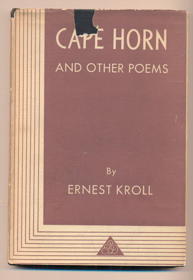 Cape Horn And Other Poems. Ernest Kroll.