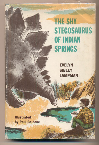 The Shy Stegosaurus of Indian Springs. Evelyn Sibley Lampman.