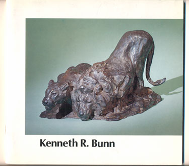 """""""Bless the Beasts and the Children"""" - An Exhibition of Sculpture by Kenneth R. Bunn, A. N. A. Kenneth R. Bunn."""