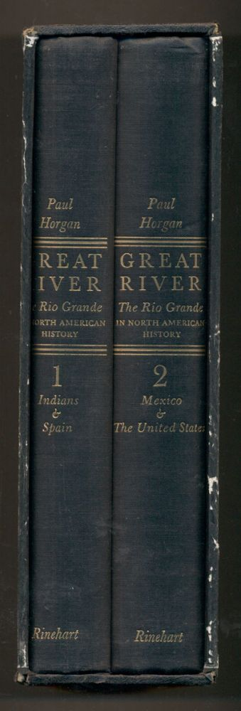 Great River: The Rio Grande in North American History (two volume set). Paul Horgan.