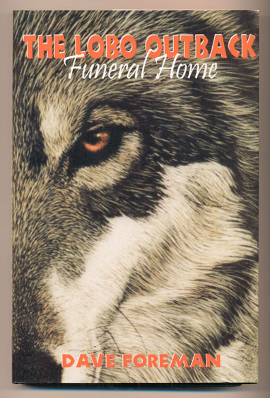 The Lobo Outback Funeral Home. Dave Foreman.