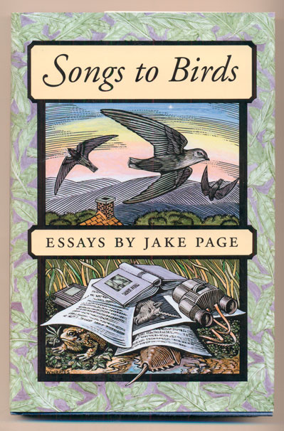 Songs to Birds: Essays by Jake Page. Jake Page.