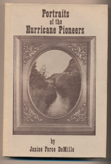Portraits of the Hurricane Pioneers. Janice Force De Mille, Lynn Chamberlain, Director of Photography.