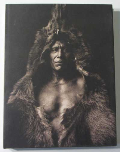 Native Nations: First Americans as seen by Edward S. Curtis. Edward S. Curtis, Christopher Cardozo, Foreword, George P. Horse Capture.