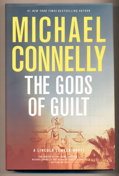The Gods of Guilt. Michael Connelly.