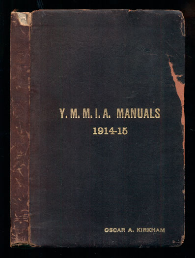 Young Men's Mutual Improvement Associations. Manual For Senior Classes 1914-1915. Subject: The Vocations of Man. Number 18; Young Men's Mutual Improvement Associations. Manual For Junior Classes 1914-1915. Subject: The Development of Character, II- Lessons on Conduct. Number 2; Y.M.M.I.A. Hand Book (
