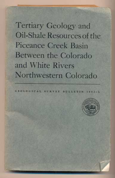Tertiary Geology and Oil-Shale Resources of the Piceance Creek Basin Between the Colorado and White Rivers, Northwestern Colorado (Contributions to Economic Geology, Geological Survey Bulletin 1082-L). John R. Donnell.